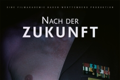 Nach der Zukunft. Filmplakat. Regie: André Krummel